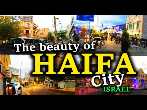 THE BEAUTY OF HAIFA CITY ISRAEL |2020