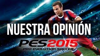 Qué tal está... PES 2015 - Nuestras impresiones y análisis + GAMEPLAY PS4