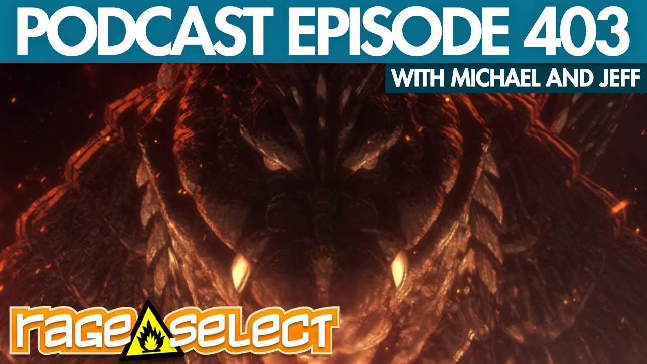The Rage Select Podcast: Episode 403 with Michael and Jeff!