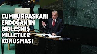 Cumhurbaşkanı Recep Tayyip Erdoğan'ın Birleşmiş Milletler Genel Kurulu konuşması 24 Eylül 2019