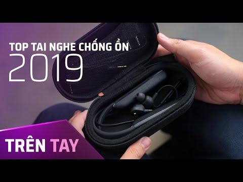 Trên tay top tai nghe chống ồn nổi bật trong năm 2019