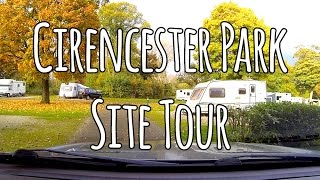 Cirencester Park Caravan Club Site Tour