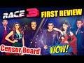 RACE 3 FIRST REVIEW By Censor Board | BLOCKBUSTER Film | Salman Khan