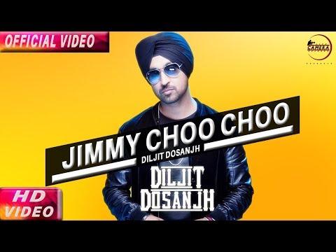 JIMMY CHOO CHOO (Full Video) Diljit Dosanjh   Latest Punjabi Song 2017   Live Camera Records