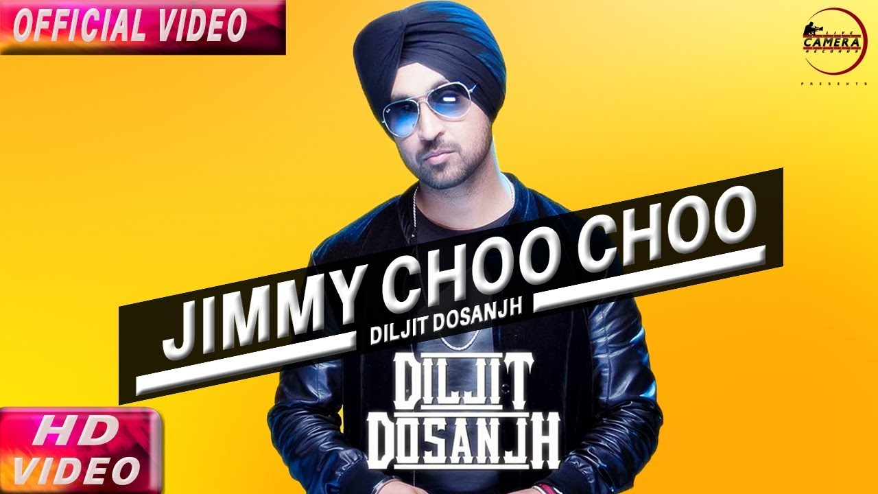 Jimmy Choo Choo Mp3 song Download,  BY Diljit Dosanjh
