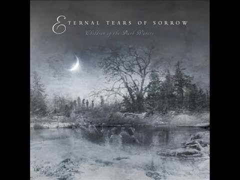 Eternal Tears Of Sorrow  Children Of The Dark Waters 2009  The Entire Album