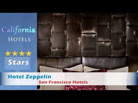 Hotel Zeppelin, San Francisco Hotels - California