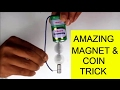 AMAZING Neodymium Magnet & Coin TRICK