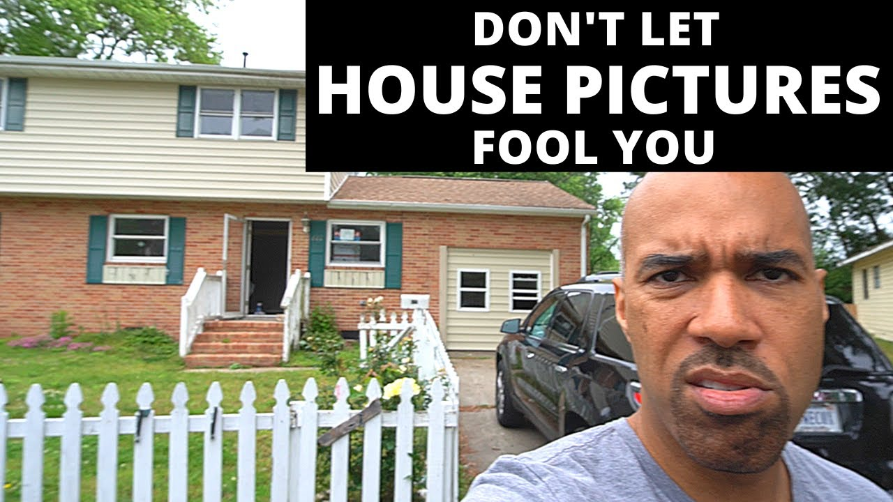 Don't buy a house based on the pictures-big mistake-