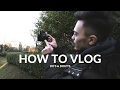 how to vlog... | Do's & Don'ts