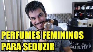 PERFUMES FEMININOS MAIS SEDUTORES da minha coleção