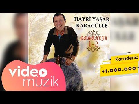 Hayri Yaşar Karagülle - Geldi Bahar Ayları / Karadeniz Şarkıları