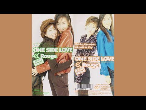 Ritsuko Kurosawa (黒沢律子)/b'Rouge (ビールージュ) - ONE SIDE LOVE (Original Karaoke)