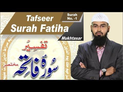 Surah Fatiha Ki Mukhtasar Tafseer By Adv. Faiz Syed