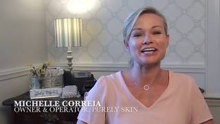 Purely Skin: Meet Michelle