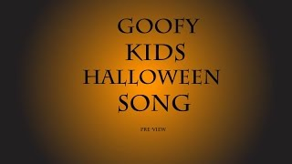 Goofy Kids Halloween Song - Free Download