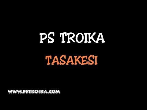 PS Troika - Tasakesi (Lyrics video)