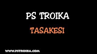 PS Troika - Tasakesi (Lyrics video)
