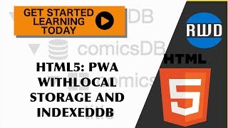 HTML5: How to Build Progressive Web Apps with Local Storage and IndexedDB