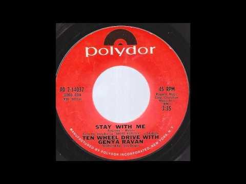 Ten Wheel Drive with Genya Ravan - Stay With Me -