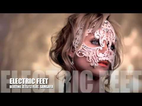 Bertine Zetlitz - Electric Feet (feat. Samsaya)
