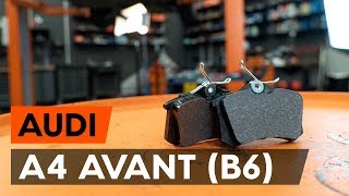 Πώς αντικαθιστούμε τακάκια οπίσθιας φρένων σε AUDI A4 B6 (8E5) [ΟΔΗΓΊΕΣ AUTODOC]