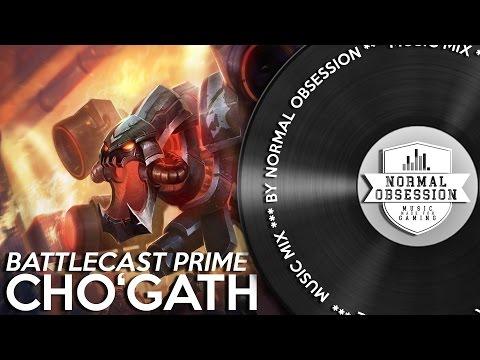 Battlecast Prime Cho'Gath - Music Mix