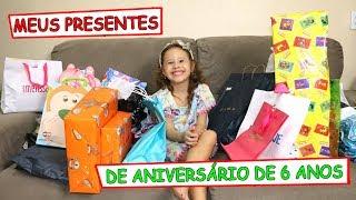 MEUS PRESENTES DE ANIVERSÁRIO DE 6 ANOS