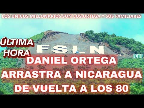 🔴DANIEL ORTEGA ARRASTRA A NICARAGUA DE VUELTA A LOS 80