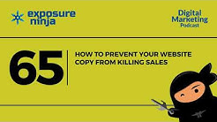Ninja SEO Podcast #65 | How To Prevent Your Website Copy From Killing Sales | Exposure Ninja