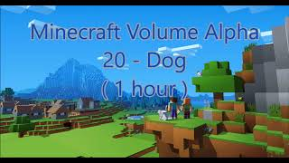 C418 - Dog ( Minecraft Volume Alpha 20 - Dog )  ( 1 hour )
