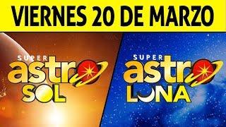 Resultado de ASTRO SOL y ASTRO LUNA del Viernes 20 de Marzo de 2020 | SUPER ASTRO 😱💰🚨