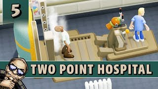 Let's Play Two Point Hospital - Flemington - Part 5