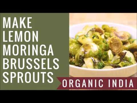 Make Lemon Moringa Brussels Sprouts with ORGANIC INDIA