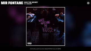 Watch Mir Fontane Hide The Money feat DaBaby video