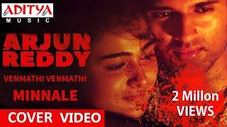 Arjun Reddy | Venmathi Venmathi (Instrumental) | Minnale | Vijay Deverakonda | Harris jayaraj