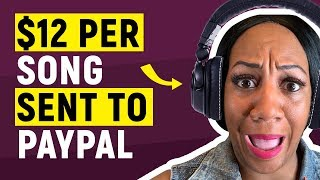 GET PAID $5-$12 PER SONG - EASY PAYPAL MONEY 2019
