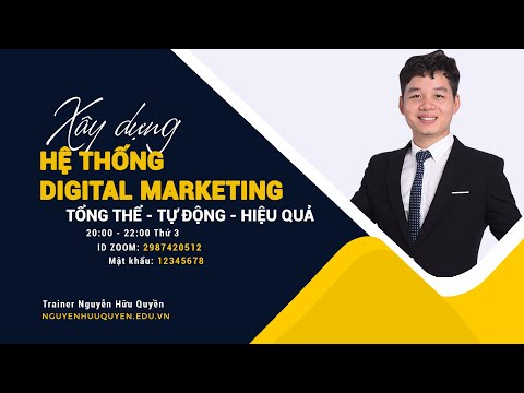Xây dựng hệ thống Digital Marketing tổng thể tự động