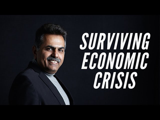 How to survive any Economic Crisis?