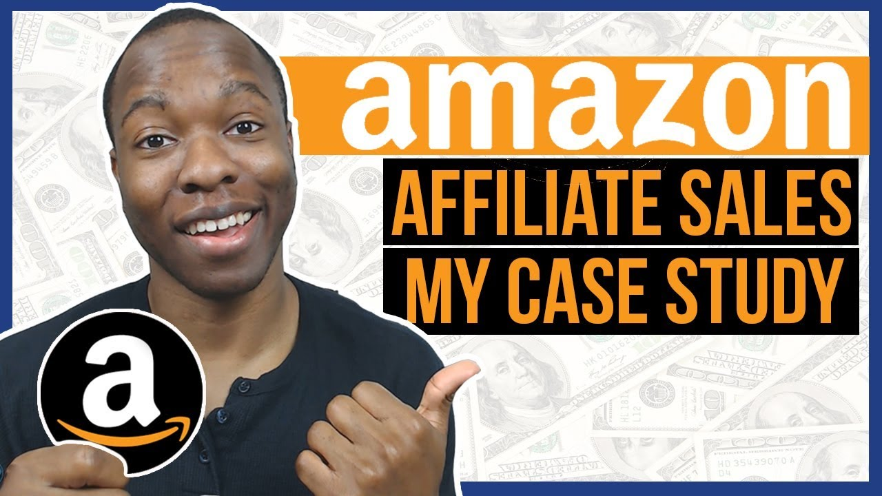 Amazon Affiliate Program Without A Website CASE STUDY: How to Make Sales If You're New