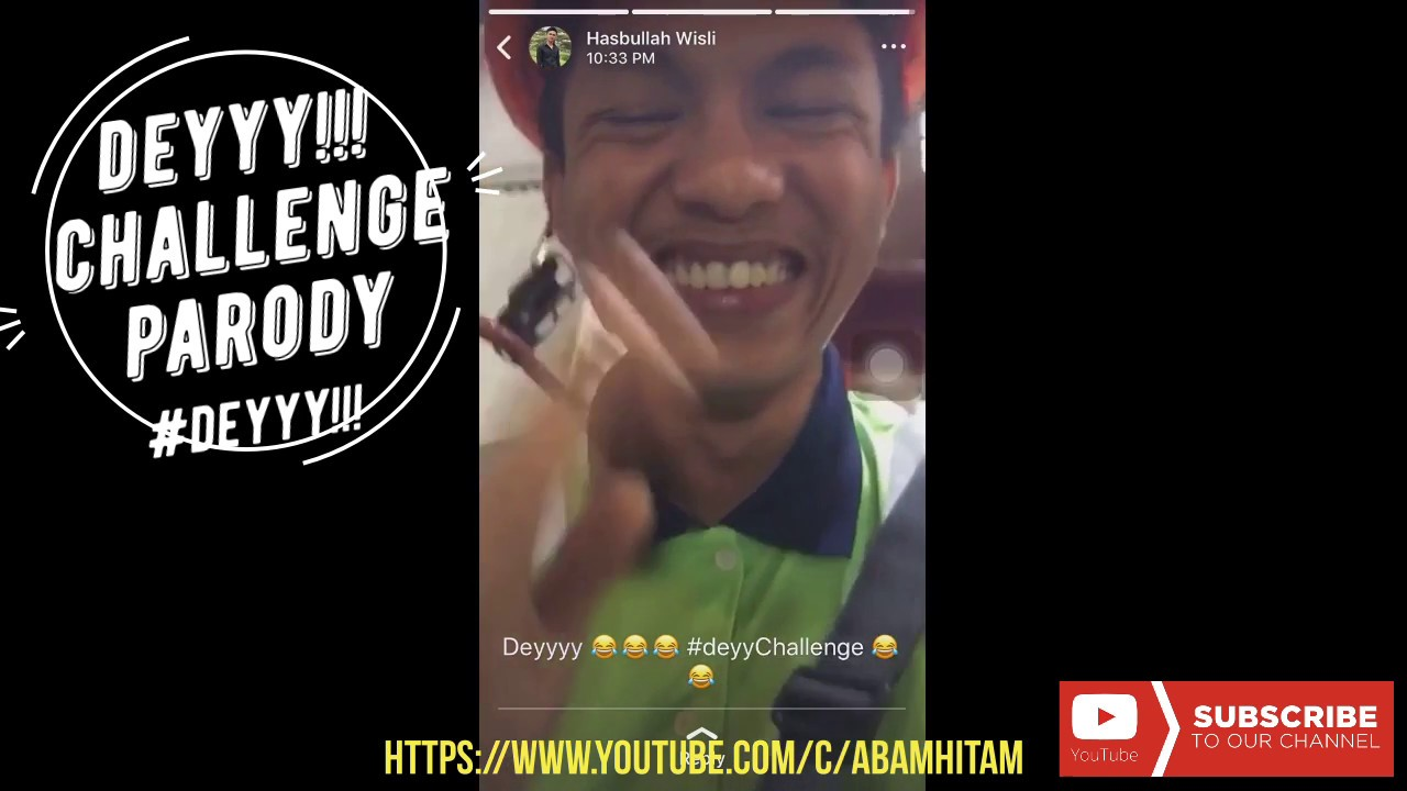 73 Video Deyyy challenge | Deyyy Parodi