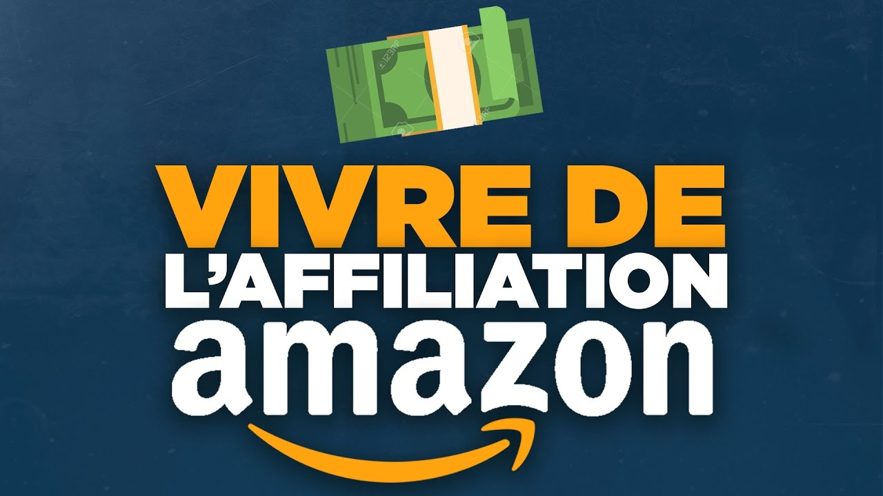 Comment Vendre en Affiliation sur Amazon