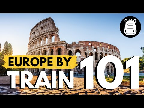 How to Travel Europe By Train | THE ULTIMATE GUIDE