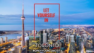 Let Yourself In | Toronto Promo | Tourism Toronto