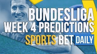 Bundesliga Week 4 Best Bets Match Odds And Predictions  Football Betting Tips