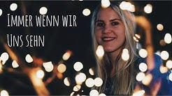 LEA ft. Cyril - Immer wenn wir uns sehn | Janine Christin Cover