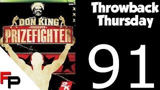 Don King's Prizefighter - Xbox 360 - Throwback Thursday/Flashback Friday Ep. 91