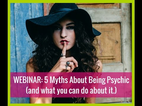 Myths About Being Psychic