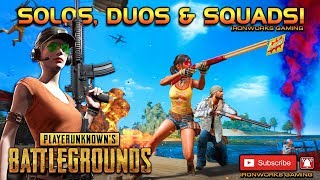 PUBG Monday Hunting Solos, Duos or Squads!