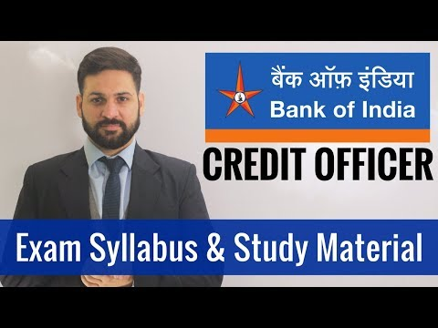 Bank of India Credit Officer Exam: Syllabus and Study Material